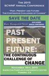 2015 SCWMF Waste Management Conference, November 18, 2015, Pomona, California