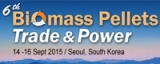 6th Biomass Pellets Trade & Power, Sep 14-16, 2015, Seoul