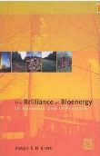 The Brilliance of Bioenergy by Ralph Sims